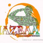 Jazbaa the passion within ; Jazbaa - saluting the never dying spirit of human passion